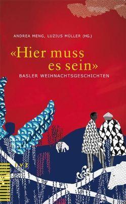 'Hier muss es sein' von Christ Wacker,  Isabelle, Meng,  Andrea, Müller,  Luzius