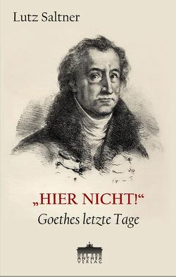 """""""HIER NICHT!"""" von Saltner,  Lutz"""