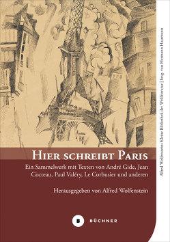 Hier schreibt Paris von Haarmann,  Hermann, Wolfenstein,  Alfred