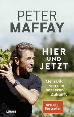 Hier und Jetzt von Allendorf,  Gaby, Maffay,  Peter