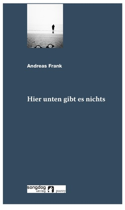 Hier unten gibt es nichts von Frank,  Andreas