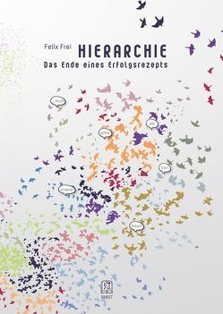 HIERARCHIE von Frei,  Felix