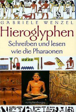 Hieroglyphen von Wenzel,  Gabriele