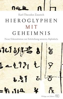 Hieroglyphen mit Geheimnis von Zauzich,  Karl-Theodor