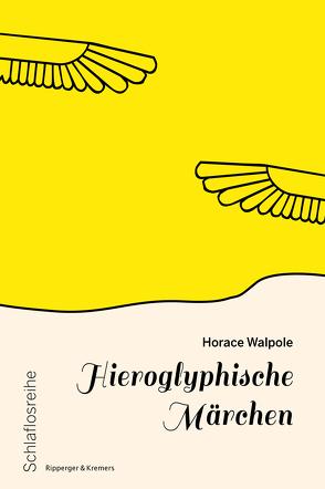 Hieroglyphische Märchen von Lach,  Roman, Walpole,  Horace
