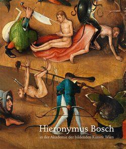 Hieronymus Bosch von Büttner,  Nils, Nauhaus,  Julia M., Pokorny,  Erwin, Silver,  Larry