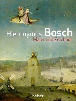 Hieronymus Bosch von Hoogsteede,  Luuk, Ilsink,  Matthijs, Koldeweij,  Jos, Spronk,  Ron