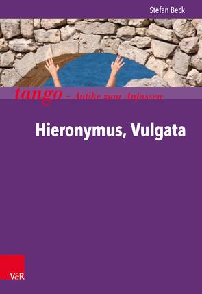 Hieronymus, Vulgata von Beck,  Stefan