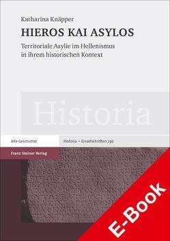 HIEROS KAI ASYLOS von Knäpper,  Katharina