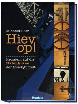 Hiev op! von Batz,  Michael