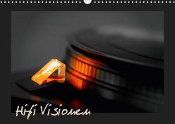 Hifi Visionen (Wandkalender 2019 DIN A3 quer) von Mueller,  Gerhard