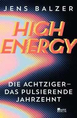 High Energy von Balzer,  Jens