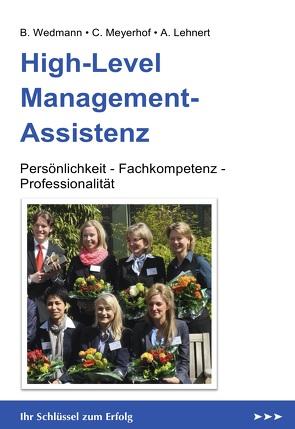 High-Level Management-Assistenz von Lehnert,  Alexander, Meyerhof,  Christoph, Wedmann,  Bärbel