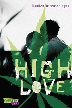 High Love von Ottenschläger,  Madlen