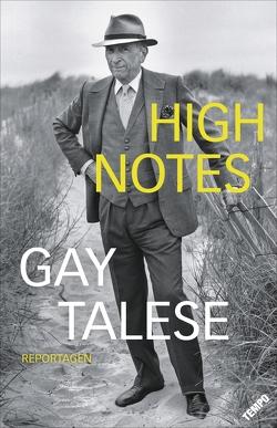 High Notes von Talese,  Gay, Weber,  Alexander