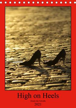 High on Heels – Abseits des Catwalks (Tischkalender 2021 DIN A5 hoch) von J. Sülzner [[NJS-Photographie]],  Norbert
