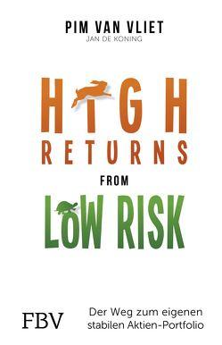 High Returns from Low Risk von Koning,  Jan de, Vliet,  Pim van