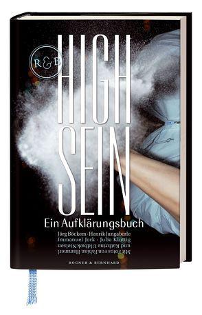 High Sein von Böckem,  Jörg, Hammerl,  Fabian, Jungaberle,  Henrik, Kluttig,  Julia, Uldbæk Nielsen,  Katherine