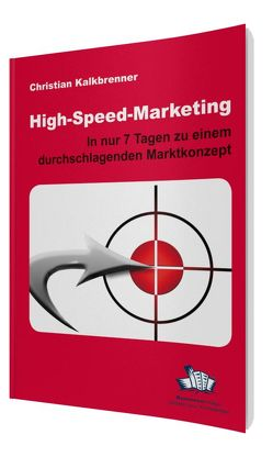 High-Speed-Marketing von Kalkbrenner,  Christian