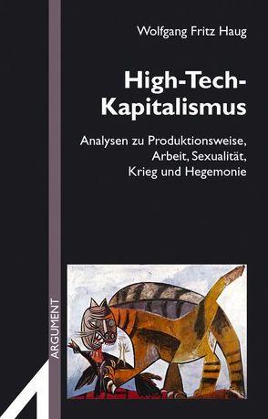 High-Tech-Kapitalismus von Haug,  Wolfgang F