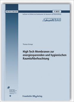 High Tech Membranen zur energiesparenden und hygienischen Raumluftbefeuchtung. von Kirmayr,  Thomas