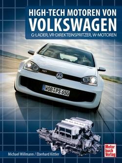 High-Tech Motoren von Volkswagen von Kittler,  Eberhard, Willmann,  Michael