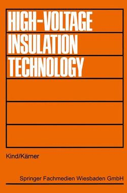 High-Voltage Insulation Technology von Kind,  Dieter