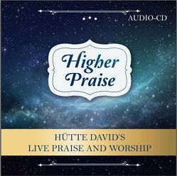 Higher Praise von David's,  Huette