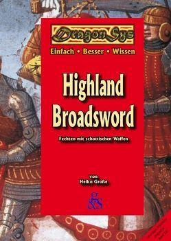 Highland Broadsword von Grinda,  Gottlieb, Große,  Heiko, Städtler-Ley,  Stefan