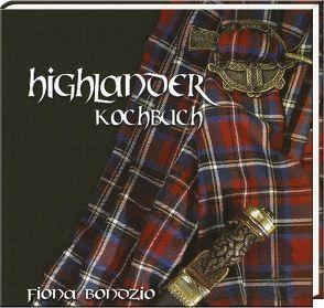 Highlander Kochbuch von Bondzio,  Fiona
