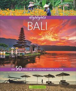Highlights Bali von Blank,  Stefan, Mohr,  Christoph