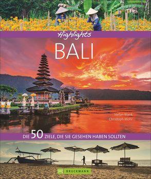 Highlights Bali von Blank,  Stefan, Mohr,  Christoph
