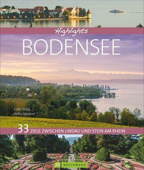 Highlights Bodensee von Mentzel,  Britta, Wrba,  Ernst