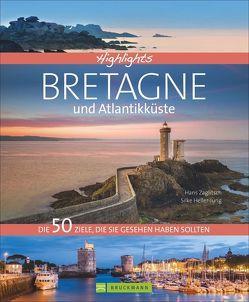 Highlights Bretagne und Atlantikküste von Heller-Jung,  Silke, Zaglitsch,  Hans, Zichnowitz,  Jürgen