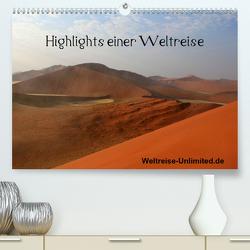 Highlights einer Weltreise (Premium, hochwertiger DIN A2 Wandkalender 2021, Kunstdruck in Hochglanz) von weltreise-unlimited.de