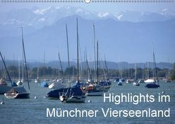 Highlights im Münchner Vierseenland (Wandkalender 2019 DIN A2 quer) von Weiss,  Anna-Christina