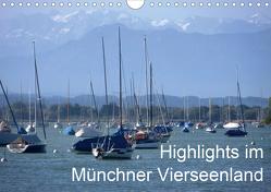 Highlights im Münchner Vierseenland (Wandkalender 2020 DIN A4 quer) von Weiss,  Anna-Christina