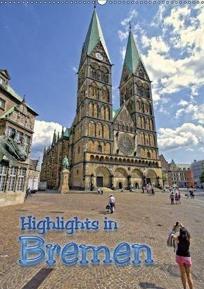 Highlights in Bremen (Wandkalender 2018 DIN A2 hoch) von Michalzik,  Paul