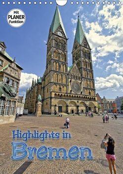 Highlights in Bremen (Wandkalender 2019 DIN A4 hoch) von Michalzik,  Paul