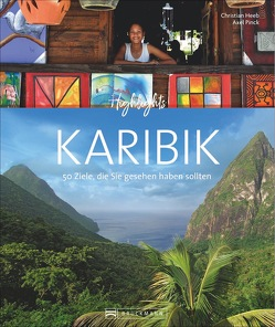 Highlights Karibik von Heeb,  Christian, Pinck,  Axel