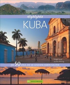 Highlights Kuba von Leue,  Holger, Müssig,  Jochen