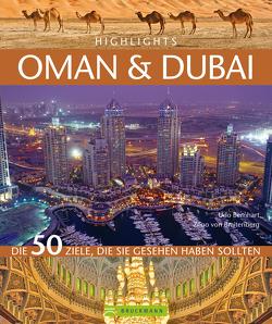 Highlights Oman & Dubai von Bernhart,  Udo, von Braitenberg,  Zeno