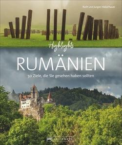 Highlights Rumänien von Haberhauer,  Jürgen, Haberhauer,  Ruth