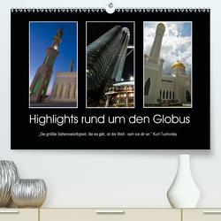 Highlights rund um den Globus (Premium, hochwertiger DIN A2 Wandkalender 2021, Kunstdruck in Hochglanz) von Fleiß und Karsten Schütt,  Ursula, Foto-FukS