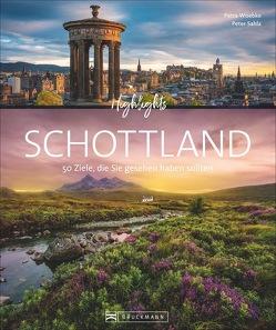 Highlights Schottland von Sahla,  Peter, Woebke,  Petra