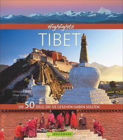 Highlights Tibet von Fülling,  Oliver, Mohr,  Christoph