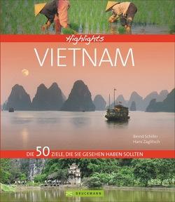 Highlights Vietnam von Schiller,  Bernd, Zaglitsch,  Hans