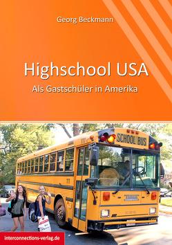 Highschool USA von Beckmann,  Georg