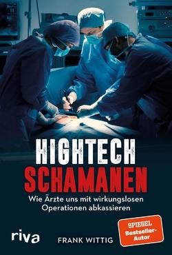 Hightech-Schamanen von Wittig,  Frank