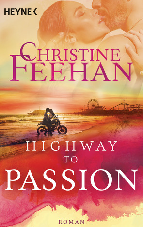Highway to Passion von Feehan,  Christine, Tophinke,  Heinz